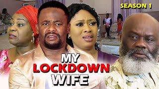 My Lockdown Wife Season 1 - (New Movie) Zubby Michael 2020 Latest Nigerian Nollywood Movie Full HD