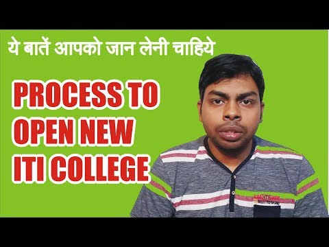 Stage wise Process to Open New ITI College    Affiliation of ITI