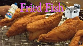 How To Make Fried Fish  the right way