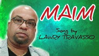 Maim - Lawry Travasso