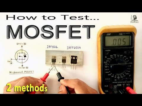 How to Test MOSFET transistor using Multimeter by some easy methods