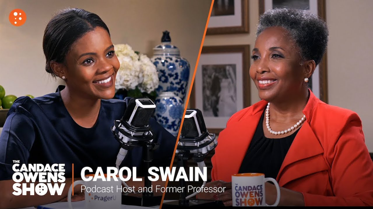The Candace Owens Show: Carol Swain