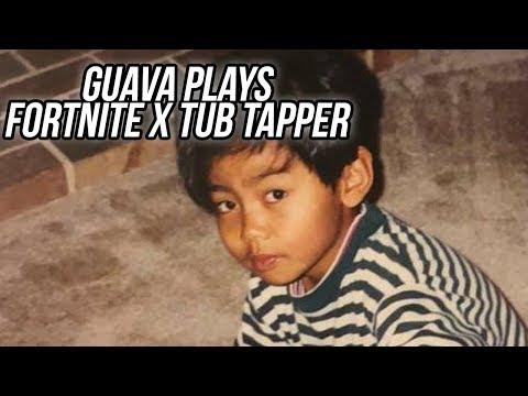 GUAVA JUICE PLAYS FORTNITE! x TUB TAPPER STREAM! #3