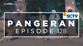 Pangeran - Episode 128