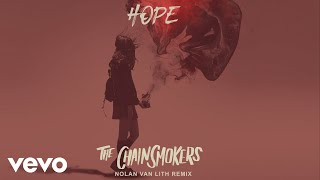 The Chainsmokers - Hope (Nolan van Lith Remix - Official Audio) ft. Winona Oak