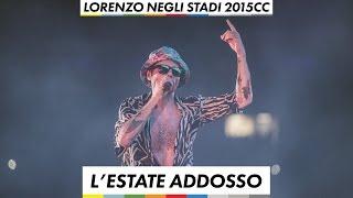 Lorenzo negli stadi 2015 - L