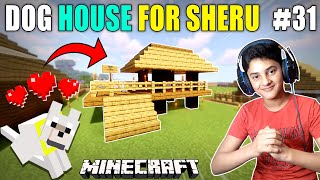 I MADE A CUTE DOG HOUSE FOR SHERU IN MINECRAFT | MINECRAFT  GAMEPLAY#31 | HS GAMING