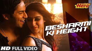 Besharmi Ki Height | Full Video Song | Main Tera Hero | Varun Dhawan, Ileana D'Cruz, Nargis Fakhri