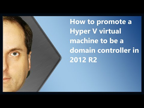 How to promote a Hyper V virtual machine to be a domain controller in 2012 R2