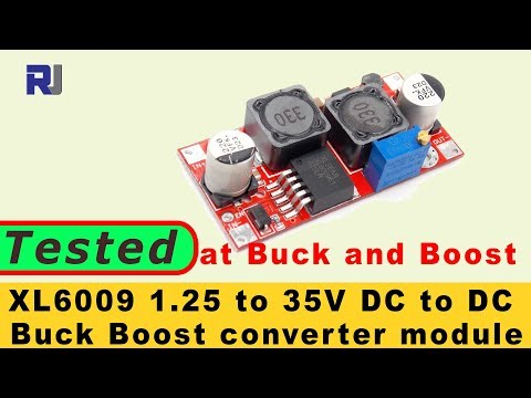 Test Review of XL6009 DC to DC 1.2V to 32V  5A Buck Boost converter module