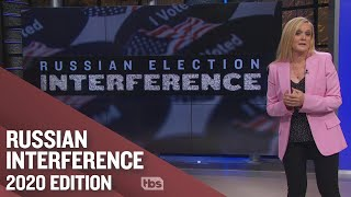 How To Get Away With Widespread Election Interference...Again! | Full Frontal on TBS