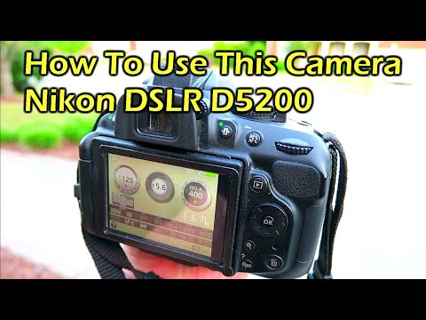 How To Use a Nikon DSLR Camera - Nikon D5200