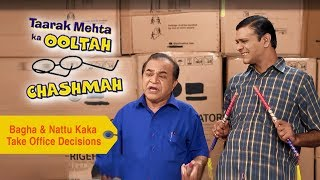 Your Favorite Character | Bagha & Nattu Kaka Take Office Decisions | Taarak Mehta Ka Ooltah Chashmah