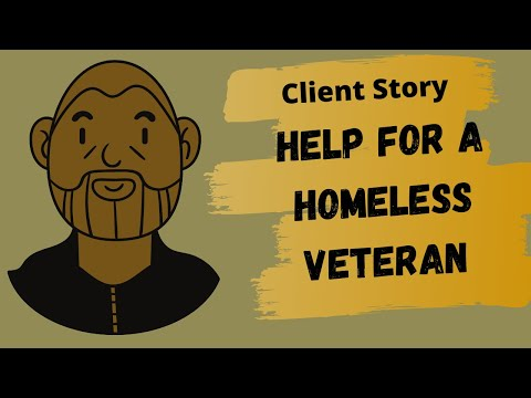 Help for a homeless veteran (Client Story)