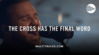 """Cody Carnes - """"The Cross Has The Final Word"""" (MultiTracks.com Sessions)"""