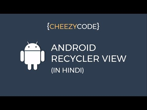 Android RecyclerView Tutorial - Working Example In Hindi   Cheezy Code Hindi