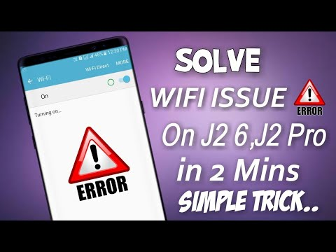 How to solve WIFI ISSUE on J2 6,J2 Pro in 2 Mins.. Simple Trick👊