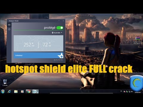 hotspot shield  elite 2017/2018 laste version full crack||Best Vpn