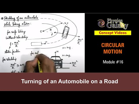 16. Physics | Circular Motion | Turning of an Automobile on a Road | by Ashish Arora