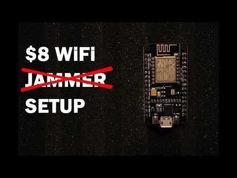 HOW TO SETUP A WIFI JAMMER FOR $8