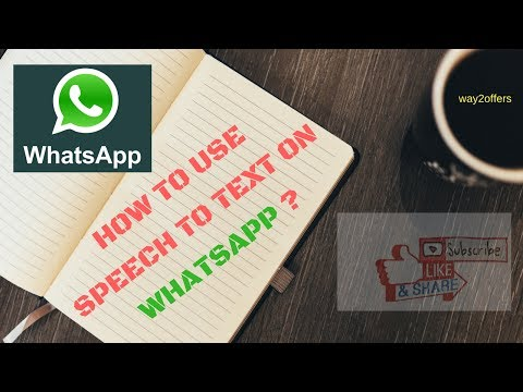 How to use Speech to Text on Whatsapp ?