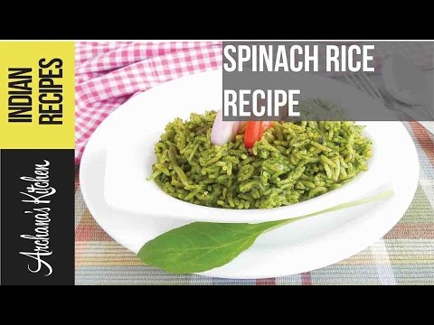 Healthy Spinach Rice Recipe - Indian recipes by Archana's Kitchen