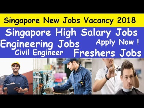 Singapore New Jobs Vacancy High Salary l Engineering Jobs in Singapore lSingapore for Freshers Jobs