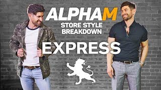 *AWESOME* alpha m. Store Style Breakdown   EXPRESS