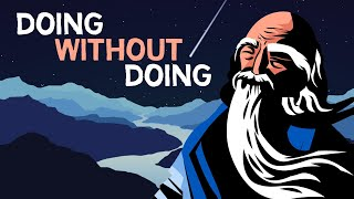 TAOISM | The Art of Doing Without Doing