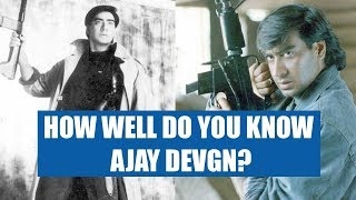 Find Out How Well These People Know Ajay Devgn!