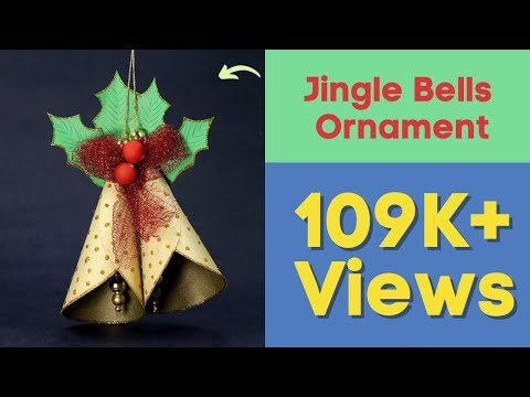 Jingle Bells Ornament for Christmas Tree - DIY Christmas Crafts