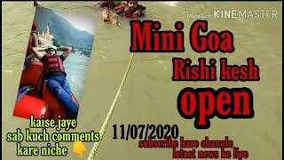 Mini Goa Rishi Kesh lovly place visit jarur karna ek bar