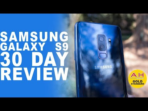 Samsung Galaxy S9 and S9+ - A 30 Day Review
