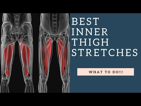 Best Inner Thigh Stretches For Tight Groin & Hip Adductor Muscles!