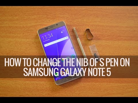 How to Change the S Pen Nib on Samsung Galaxy Note 5