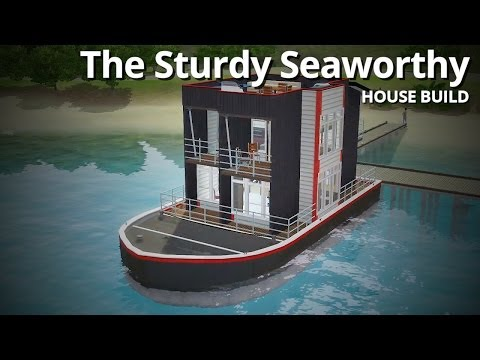The Sims 3 House Building - The Sturdy Seaworthy