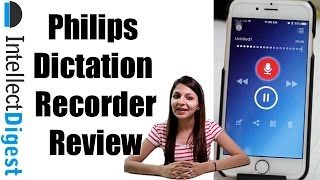 Philips Dictation Recorder App With Speech Live- Best Dictation Solution | Intellect Digest