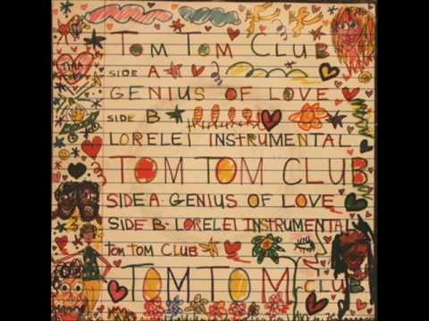 Tom Tom Club - Genius Of Love Instrumental