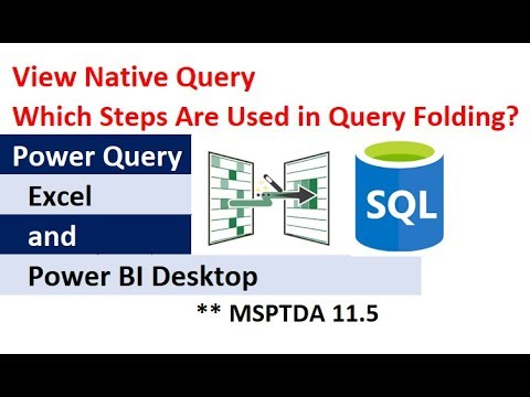 """MSPTDA 11.5 Which Power Query Steps Are Used in SQL Query Folding? """"View Native Query"""" feature!"""