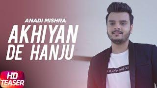 Teaser | Akhiyan De Hanju | Anadi Mishra | Palak Arora | Full Song Coming Soon | Speed Records