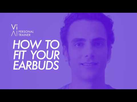 How To: Fit Your Earbuds