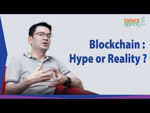Blockchain : Hype or Reality ?