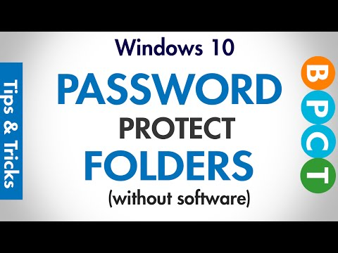 Windows 10- Password Protect Folders (without any software)