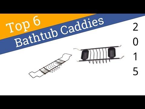 6 Best Bathtub Caddies 2015