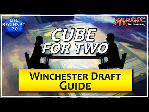 Cube For Two: Winchester Draft Guide - A Two Player MTG Draft Format
