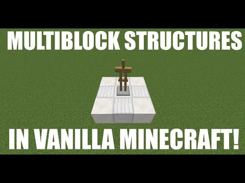 Multiblock Structures In Vanilla Minecraft Tutorial!