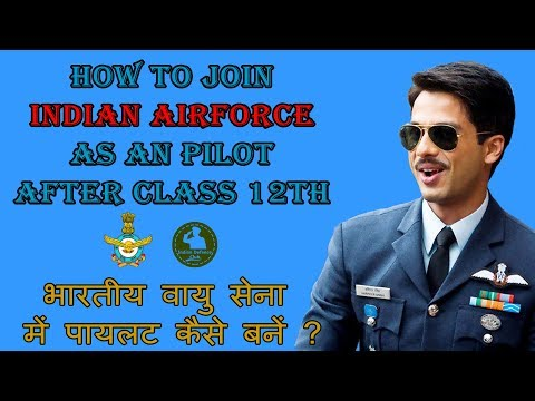 How to Join Indian Air Force as an Pilot after 12th | Indian Defence Club