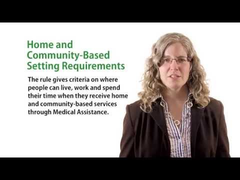 Home & Community-Based Services Rule Overview