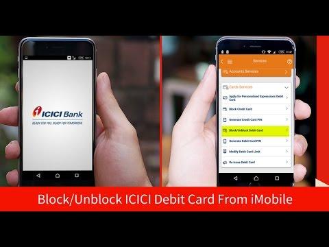 Block/Unblock ICICI Debit Card Using iMobile