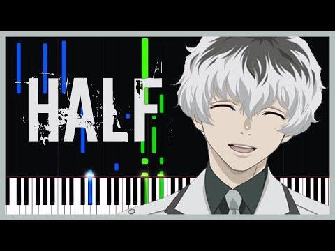 Half - Tokyo Ghoul:re (Ending) [Piano Tutorial] (Synthesia) // Just Keynime